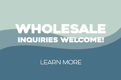 Wholesale Inquiries Welcome: Learn More